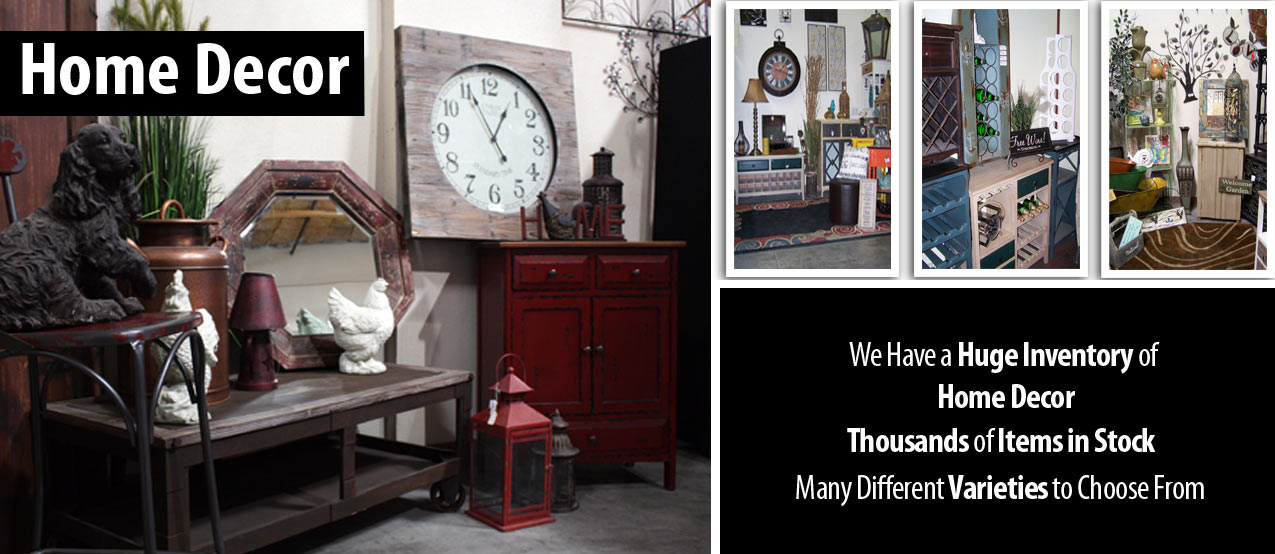 Heritage Distribution Has A Huge Inventory Of Home Decor In Stock We Have 10000 Items Our 5000 Square Foot Showroom That Will Fit Anyones